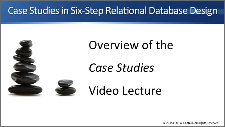 Overview of Case Studies in Six-Step Relational Database Design video lecture